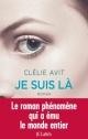 Couverture : Je suis là Clélie Avit