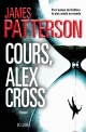 Couverture : Cours, Alex Cross ! James Patterson