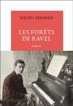Couverture : Forêts de Ravel (Les) Michel Bernard, Michel Badoc, Gabriel Szapiro