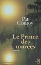 Couverture : Prince des Marées (Le) Pat Conroy