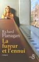 Couverture : Fureur et l'Ennui (La) Richard Flanagan