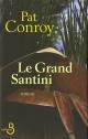 Couverture : Grand Santini (Le) Pat Conroy