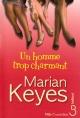 Couverture : Un Homme Trop Charmant Marian Keyes