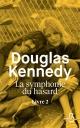 Couverture : La symphonie du hasard T.2 Douglas Kennedy