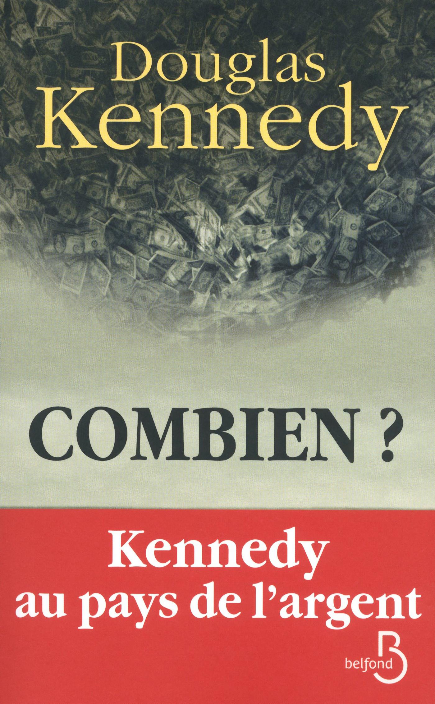Couverture : Combien ? Douglas Kennedy