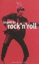 Couverture : Le goût du rock'n roll Jean-claude Perrier