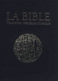Vignette du livre Bible (La): traduction officielle liturgique