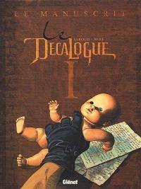 Décalogue (Le) T.1 :Le manuscrit