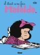Couverture : Mafalda T.12 : Il était une fois Mafalda  Quino