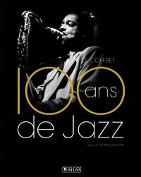 100 ans de jazz: jazz classique, jazz moderne