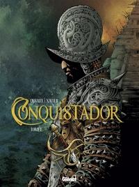 Conquistador T.1