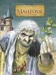 Couverture : Les chemins de Malefosse : intégrale 2 T.5 à 8 Daniel Bardet, François Dermaut