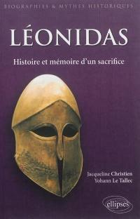 Léonidas: histoire et mémoire d'un sacrifice