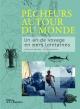 Couverture : Pêcheurs autour du monde: un an de voyage en mers lointaines Guillaume Daoulas, Gilles Dufraisse, Mercè Cartanya Arcediano