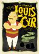 Couverture : La légende de Louis Cyr Lucie Papineau, Caroline Hamel