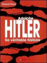 Adolphe Hitler: sa véritable histoire