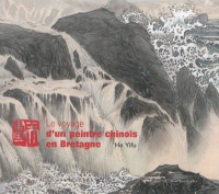 Voyage d'un Peintre Chinois en Bret...