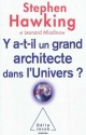 Couverture : Y a-t-il un grand architecte dans l'Univers ? Stephen Hawking