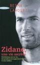 Couverture : Zidane une Vie Secrète Besma Lahouri