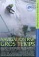Couverture : Navigation par gros temps Peter Bruce