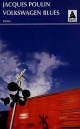 Couverture : Volkswagen blues Jacques Poulin