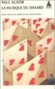 Couverture : Musique du hasard (La) Paul Auster