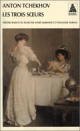 Couverture : Trois soeurs (Les) Anton Tchekhov