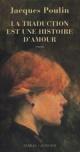 Couverture : Traduction est une histoire d'amour (La) Jacques Poulin