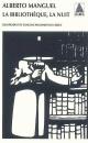 Couverture : Bibliothèque, la Nuit (La) Alberto Manguel