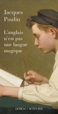 Anglais n'est pas une langue magique (L')
