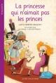 Couverture : Princesse qui n'aimait pas les princes (La) Alice Brière-haquet, Lionel Larchevêque