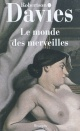 Couverture : Le Monde des merveilles Robertson Davies