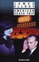 Couverture : American Death Trip James Ellroy