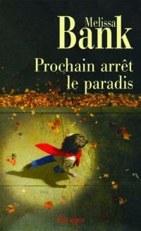 Prochain Arrêt le Paradis