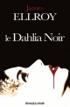 Couverture : Dahlia noir (Le) James Ellroy
