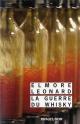 Couverture : Guerre du whisky (La) Elmore Leonard