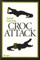 Couverture : Croc Attack Assaf Gavron