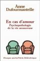Couverture : En cas d'amour: Psychopathologie de la vie amoureuse Anne Dufourmantelle