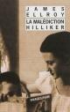 Couverture : La malédiction Hilliker: mon obsession des femmes James Ellroy