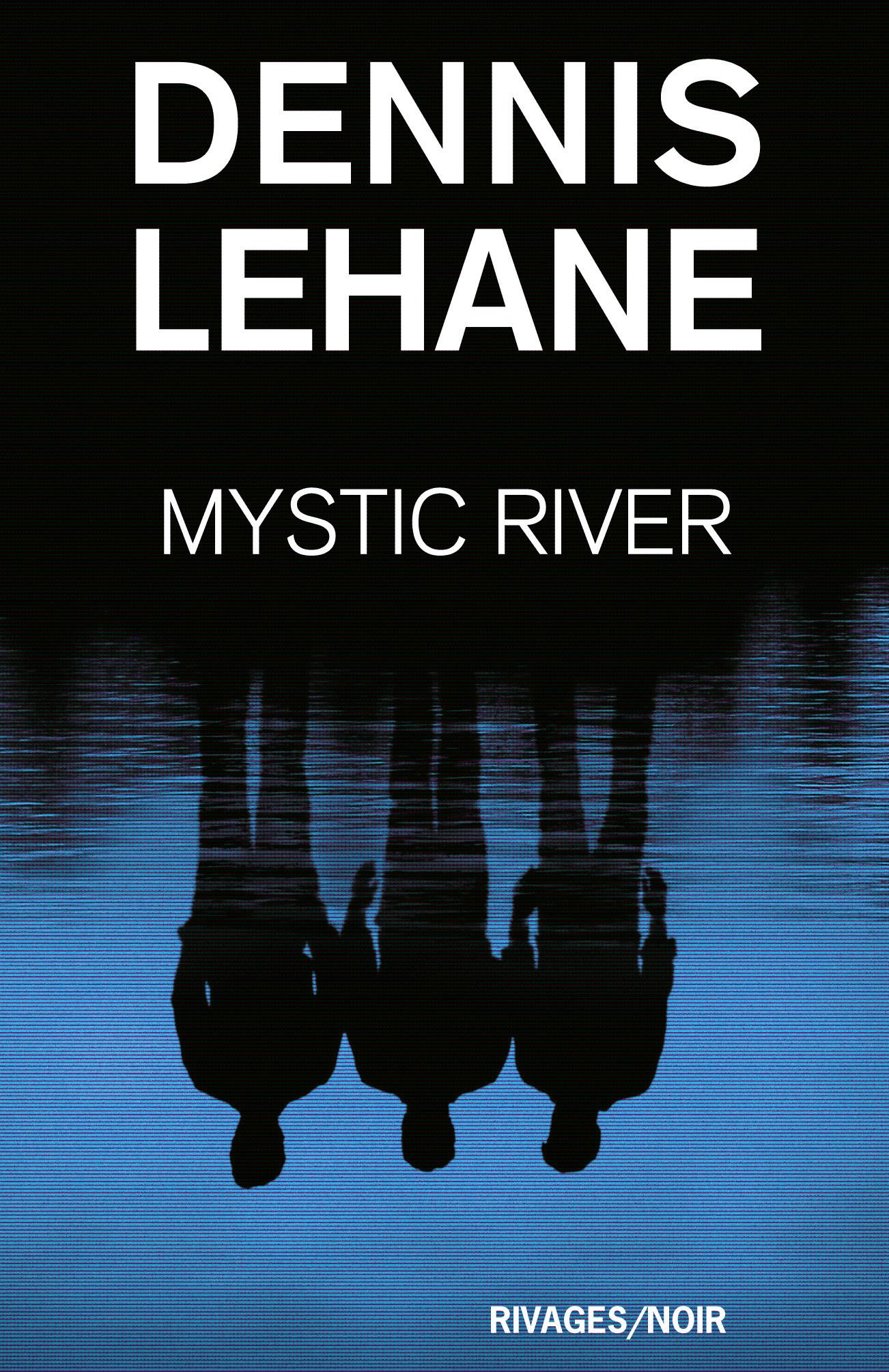 Couverture : Mystic river Dennis Lehane