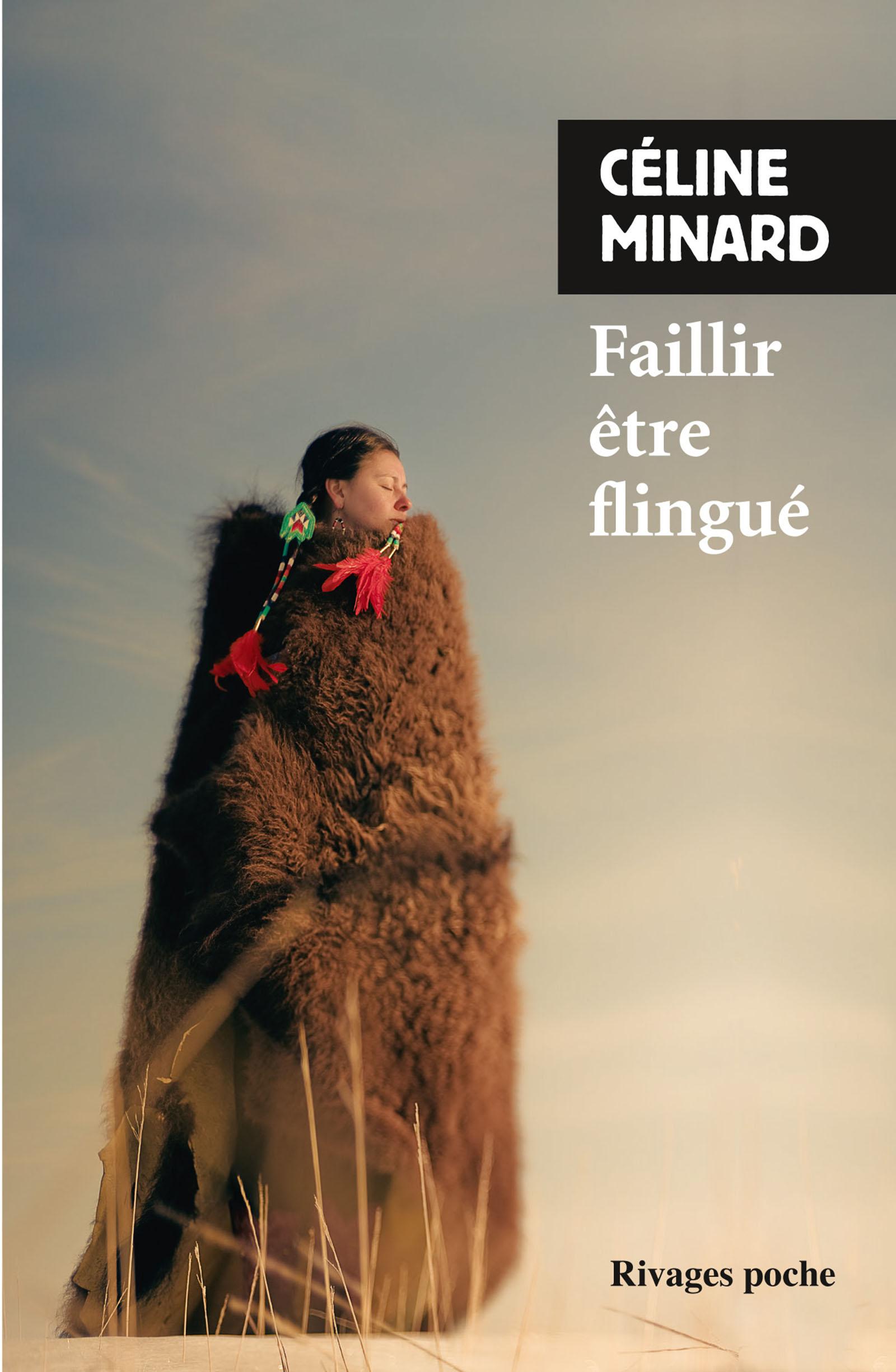 Couverture : Faillir être flingué Céline Minard