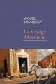 Couverture : Voyage d'Octavio (Le) Miguel Bonnefoy