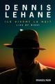 Couverture : Ils vivent la nuit Dennis Lehane