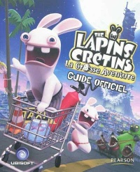 Vignette du livre The Lapins Crétins : la Grosse Aventure : Guide officiel