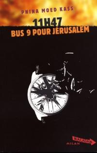 11h47 : Bus 9 pour Jérusalem