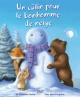 Couverture : Un câlin pour le bonhomme de neige Tina Macnaughton, Christina M. Butler