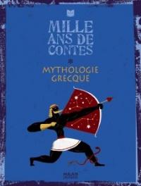 Mille Ans de contes, mythologie grecque