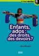Couverture : Enfants, ados: des droits, des devoirs ? Sylvie Baussier