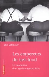 Empereurs du Fast-food : Cauchemar d'un Système Tentaculaire