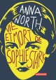 Couverture : Vie et mort de Sophie Stark Anna North